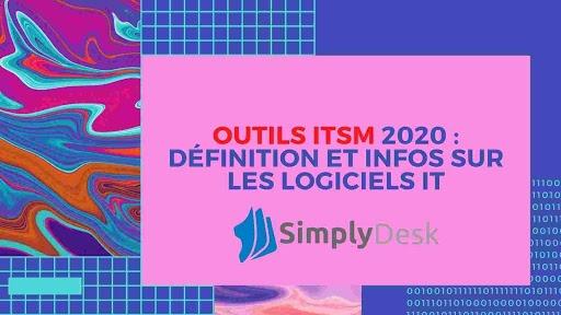 Outils ITSM : Tout ce qu'il faut savoir pour gérer son entreprise à distance en 2021